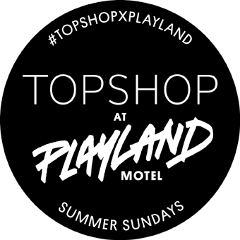 Topshop X Playland Summer Sundays @ The Playland Motel | New York | United States
