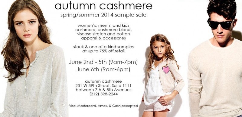 Autumn Cashmere Spring/Summer 2014 Sample & Stock Sale @ Autumn Cashmere Showroom | New York | New York | United States