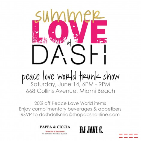 Summer Love at DASH Miami: Peace Love World Hosts Trunk Show at Kardashian Boutique @ DASH Miami  | Miami Beach | Florida | United States
