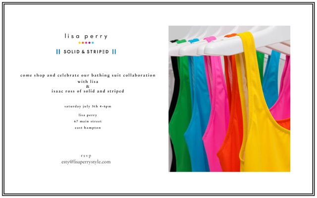 Lisa Perry And Solid and Striped Celebrate Their Collab @ Lisa Perry East Hampton | East Hampton | New York | United States