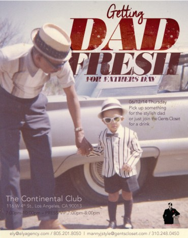 FATHERS IN FASHION EVENT  @ The Continental Club | Los Angeles | California | United States