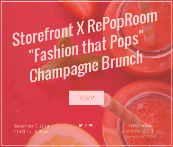 "Storefront x RePopRoom ""Fashion that Pops"" Champagne Brunch @ RePopRoom 