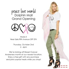 Celebrate Peace Love World's Dolphin Mall Grand Opening @ Peace Love World | Miami | Florida | United States