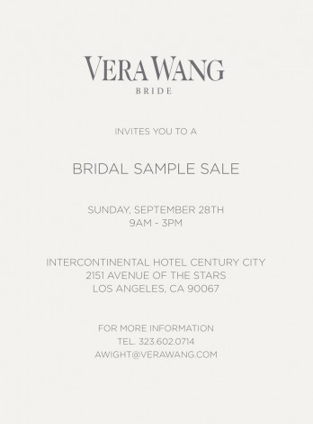 Vera Wang - Bridal Sample Sale  @ Intercontinental Hotel Century City | Los Angeles | California | United States