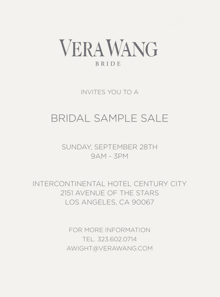 Vera Wang – Bridal Sample Sale on 9_28 on Rodeo Drive