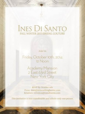 Ines Di Santo Fall 2015 Bridal Show @ Academy Mansion | New York | New York | United States