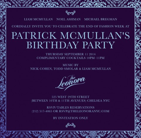 PATRICK MCMULLAN'S BIRTHDAY CELEBRATION AT THE LEONORA @ The Leonora | New York | New York | United States