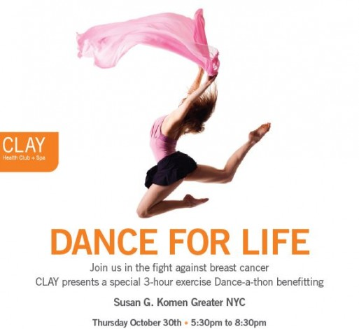 CLAY Health Club + Spa Hosts Dance For Life Dance-A-Thon Benefitting Susan G. Komen Greater NYC @ CLAY Health Club + Spa | New York | New York | United States