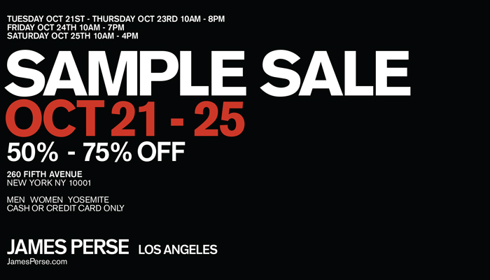 JAMES PERSE SAMPLE SALE @ 260SAMPLESALE | New York | New York | United States
